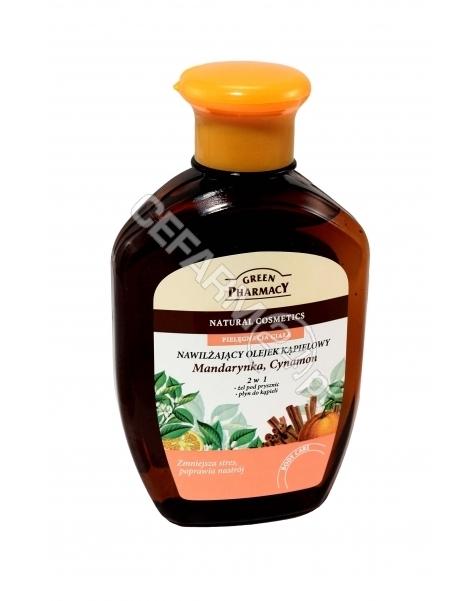 ELFA PHARM Green Pharmacy olejek do kąpieli i pod prysznic Mandarynka i Cynamon 250 ml